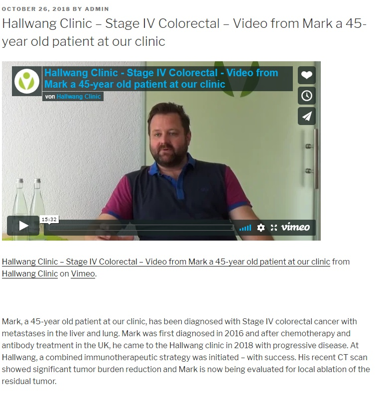 Hallwang Clinic – Stage IV Colorectal – Video from Mark a 45-year old patient at our clinic